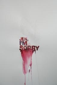 jen, i am sorry