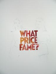 What Price Fame